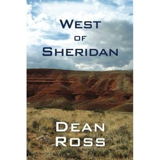 West of Sheridan Dean Ross