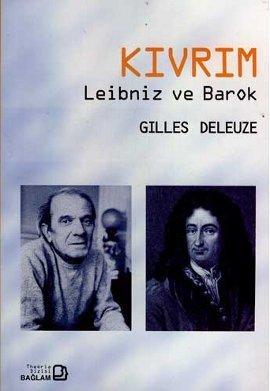 Kıvrım: Leibniz ve Barok  by  Gilles Deleuze