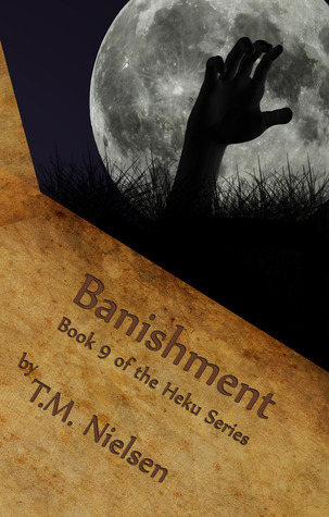 Banishment (Heku #9)  by  T.M. Nielsen