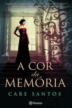 A Cor da Memória  by  Care Santos