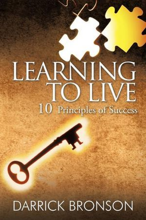 Learning to Live  by  Darrick Bronson