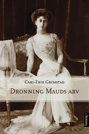 Dronning Mauds arv Carl-Erik Grimstad