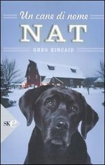 Un cane di nome Nat  by  Greg Kincaid