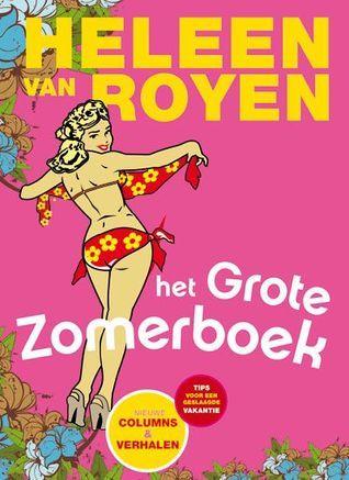 Het grote Heleen van Royen zomerboek  by  Heleen van Royen