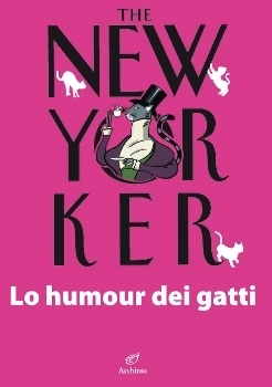 The New Yorker. Lo humour dei gatti Jean-Loup Chiflet