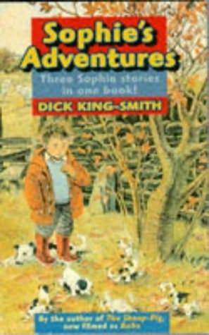 Sophies Adventure Dick King-Smith