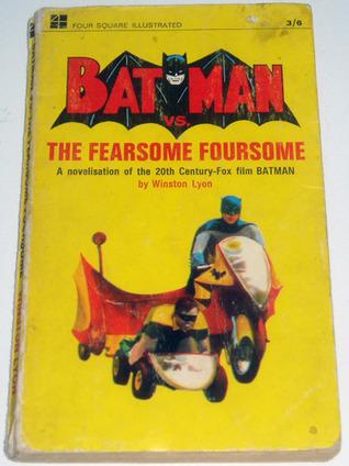 Batman vs. The Fearsome Foursome  by  Winston Lyon
