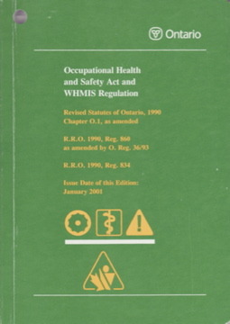 Ontario Occupational Health and Safety Act and WHMIS Regulation Operations Division, Ontario Ministry of Labour