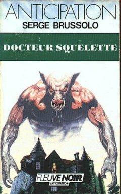 Docteur Squelette Serge Brussolo