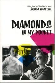 Diamonds In My Pocket: Tales Of A Childhood In Asia Amanda Kovattana