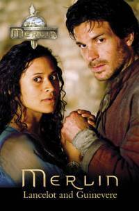 Lancelot and Guinevere (The Adventures of Merlin Series 2, #4) Martin Day