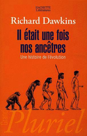 Il était une fois nos ancêtres: Une histoire de lévolution  by  Richard Dawkins