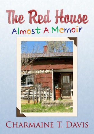 The Red House Country Recipes Charmaine T. Davis