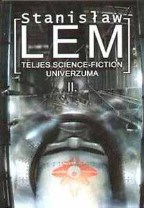 Stanisław Lem Teljes Science-Fiction Univerzuma 2.  by  Stanisław Lem