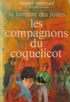 Les compagnons du coquelicot (La lumière des justes, #1) Henri Troyat