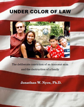 Under Color of Law Jonathan Nyce