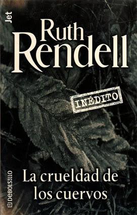 La crueldad de los cuervos Ruth Rendell
