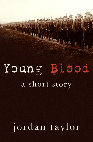 Young Blood  by  Jordan Taylor