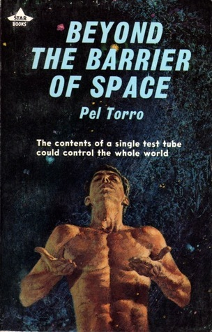 Beyond the Barrier of Space Pel Torro