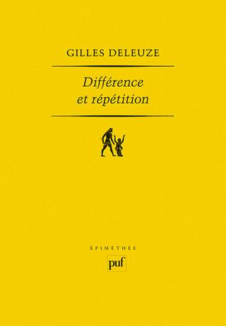 Différence et répétition Gilles Deleuze