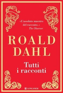 Tutti i racconti  by  Roald Dahl