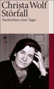 Störfall Nachrichten Eines Tages  by  Christa Wolf