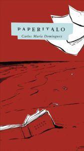 Paperitalo  by  Carlos María Domínguez