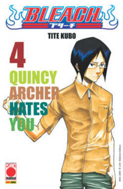Bleach #04: Quincy Archer Hates You Tite Kubo