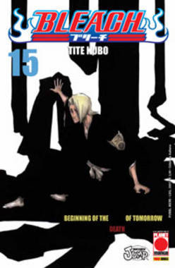 Bleach #15: The Beginning of the Death of Tomorrow Tite Kubo