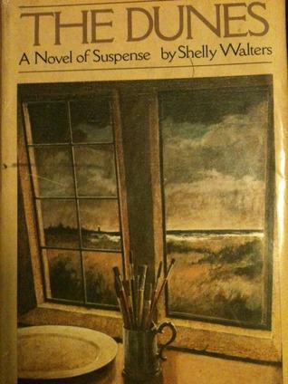The Dunes Walter J. Sheldon