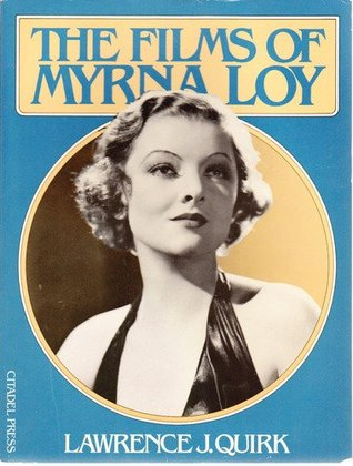 The Films Of Myrna Loy Lawrence J. Quirk