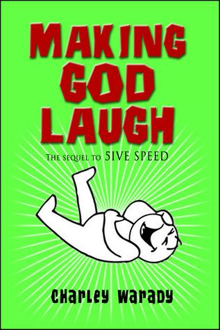 Making God Laugh (Donald Roth Series #2) Charley Warady