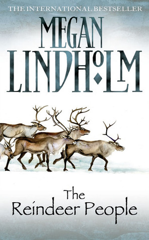 The Reindeer People Megan Lindholm