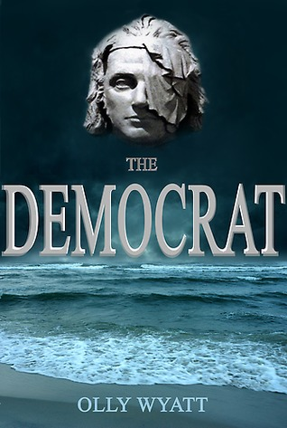 The Democrat  by  Olly Wyatt
