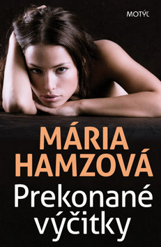 Prekonané výčitky  by  Mária Hamzová