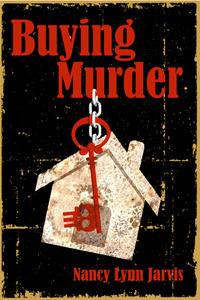 Buying Murder  (Regan McHenry Real Estate Mysteries, #3)  by  Nancy Lynn Jarvis