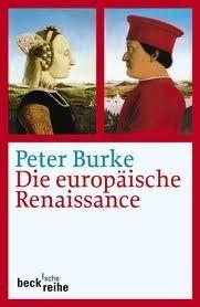 Die europäische Renaissance: Zentren und Peripherien  by  Peter Burke