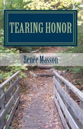 Tearing Honor Renee Masson
