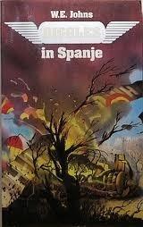 Biggles in Spanje (Biggles, #12)  by  W.E. Johns