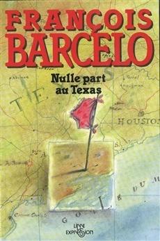 Nulle part au Texas François Barcelo