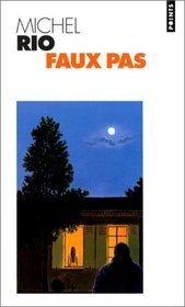 Faux pas: roman  by  Michel Rio