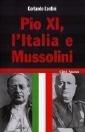 Pio XI, lItalia e Mussolini  by  Gerlando Lentini