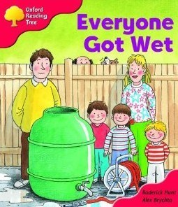 Everyone Got Wet (Oxford Reading Tree, Stage 4, More Storybooks) Roderick Hunt