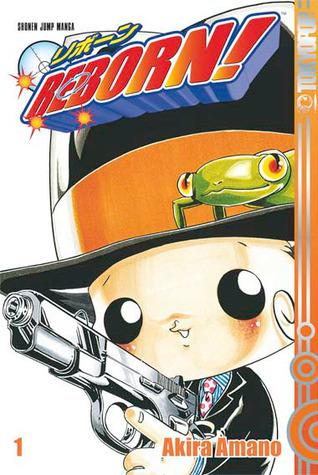 Reborn!, Volume 1: Hier kommt Reborn! (Reborn!, #1) Akira Amano