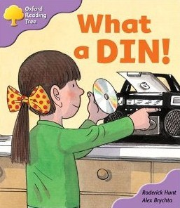 What A Din! (Oxford Reading Tree: Stage 1+: First Phonics) Roderick Hunt