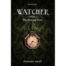 Watcher (The Shining Ones #1) Shawnee Small