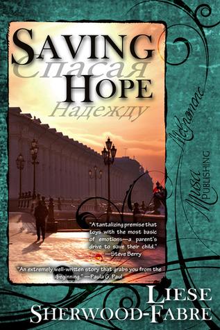 Saving Hope  by  Liese Sherwood-Fabre