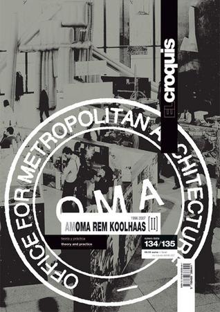 OMA/ Rem Koolhaas Vol II (El Croquis 134+135)  by  Fernando Marquez Cecilia