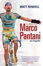 De dood van Marco Pantani. Een biografie  by  Matt Rendell