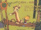 Calvin y Hobbes 5: Matando el tiempo  by  Bill Watterson